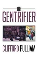 The Gentrifier