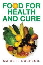 Food for Health and Cure