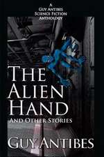 The Alien Hand and Other Stories