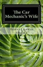 The Car Mechanic's Wife