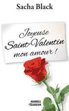 Joyeuse Saint-Valentin Mon Amour !