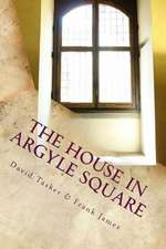 The House in Argyle Square
