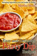 Easy and Delicious Party Dip Recipes