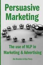 Persuasive Marketing