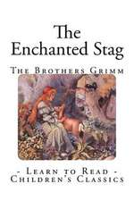 The Enchanted Stag