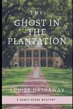 The Ghost in the Plantation