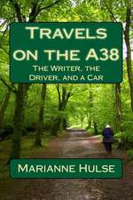 Travels on the A38