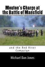 Mouton's Charge at the Battle of Mansfield