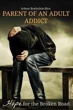 Parent of an Adult Addict