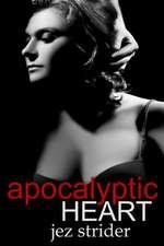 Apocalyptic Heart