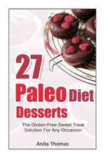 27 Paleo Diet Desserts