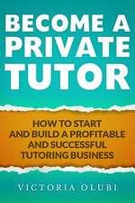 Become a Private Tutor