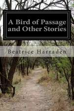 A Bird of Passage and Other Stories