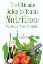 The Ultimate Guide to Tennis Nutrition