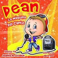 Dean La Maquina del Canto
