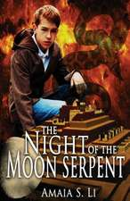 The Night of the Moon Serpent