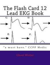 The Flash Card 12 Lead EKG
