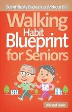 Walking Habit Blueprint for Seniors