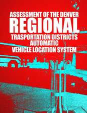 Assessment of the Denver Regional Transportation District's Automatic Vehicle Location System