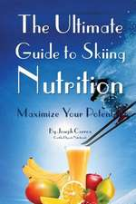 The Ultimate Guide to Skiing Nutrition