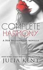 Complete Harmony (a Her Billionaires Novella #2)