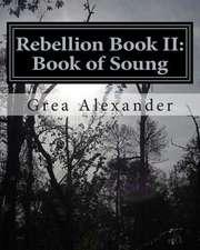 Rebellion Book II