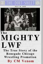 The Mighty Lwf