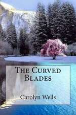The Curved Blades