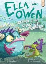 Ella and Owen 2: Attack of the Stinky Fish Monster!