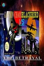 Kaptain Chaos vs. Blackbird
