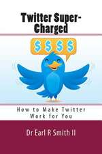 Twitter Super-Charged
