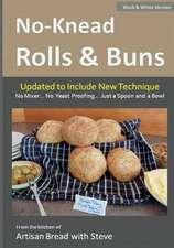 No-Knead Rolls & Buns (B&w Version)