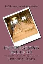 Entertaining Skills 101