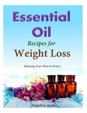 50 Essential Oil Recipes for Weight Loss