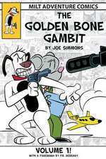 The Golden Bone Gambit