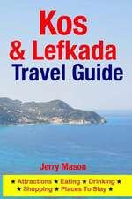 Kos & Lefkada Travel Guide