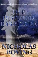 The Disputed Barricade