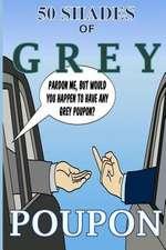 50 Shades of Grey Poupon