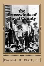The Crosswinds of Duval County