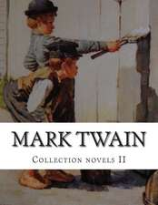 Mark Twain, Collection Novels II