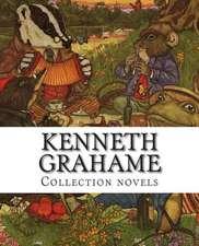 Kenneth Grahame, Collection Novels