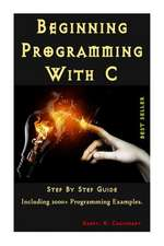 Beginning Programming with C