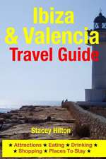 Ibiza & Valencia Travel Guide