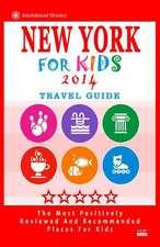 New York for Kids (Travel Guide 2014)