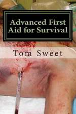 Advanced First Aid for Survival