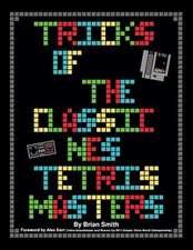 Tricks of the Classic Nes Tetris Masters
