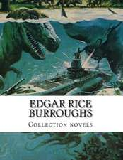 Edgar Rice Burroughs, Collection Novels