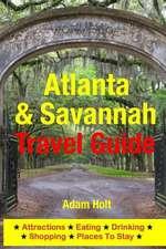 Atlanta & Savannah Travel Guide