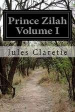 Prince Zilah Volume I
