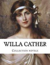 Willa Cather, Collection Novels